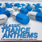 CLASSIC TRANCE ANTHEMS 3CD NEW ATB Armin Van Buuren Cosmic Gate OceanLab Fragma