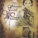 SHANGHAI JAZZ PIANO 2CD NEW Chinese Evergreen Hits in Jazz Style Grand Piano