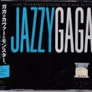 LADY GAGA Jazzy Gaga CD NEW OBi Strip Greatest Hits In Jazz Malaysia Edition
