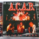A.C.A.B Live & Loud CD NEW Live In Concert Malaysia Oi Skinhead Music Free Ship