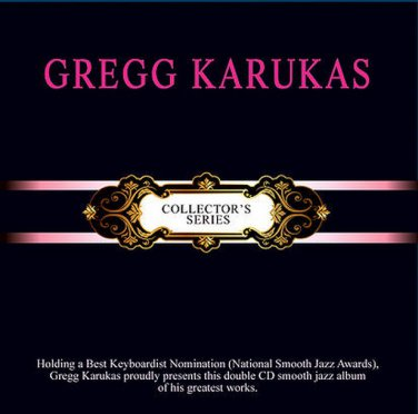 GREGG KARUKAS Collector's Series 2CD NEW Smooth Jazz Greatest Hits Asia Edition