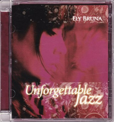 ELY BRUNA Italy Jazz Vocalist Unforgettable Jazz CD NEW Asia Edition Fred Buccini