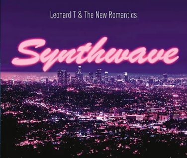 CD Leonard T & The New Romantics Synthwave CD