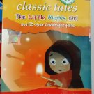 Classic Tales The Little Match Girl and 12 other Favorites Tales DVD