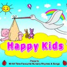 Happy Kids - 60 All Time Favourite Nursery Rhymes & Songs (3CD)