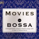 Movies In Bossa Nova 2CD Unforgettable Cinema Theme Titanic Footloose Flashdance