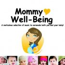 Mommy Love Well-Being (2CD)