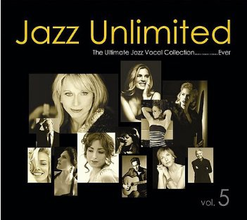 Jazz Unlimited Vol.5 - The Ultimate Jazz Vocal Collection....Ever (2CD)