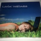 Lovin´ Wellness - Relaxing, well-being music for busy people (2CD)
