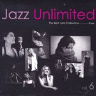 Jazz Unlimited Vol.6 Ultimate Jazz Vocal Collection Ever 2CD New DW Mastering