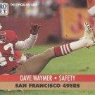 1991 Pro Set #657 Dave Waymer San Francisco 49ers