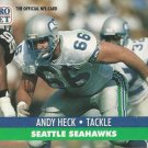 1989 Pro Set #663 Andy Heck Seattle Seahawks