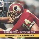 1991 Pro Set #678 Markus Koch Washington Redskins