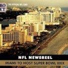 1991 Pro Set #687 Miami Super Bowl XXIX Host Newsreel