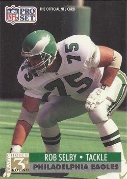 1991 Pro Set #804 Rob Selby Philadelphia Eagles RC