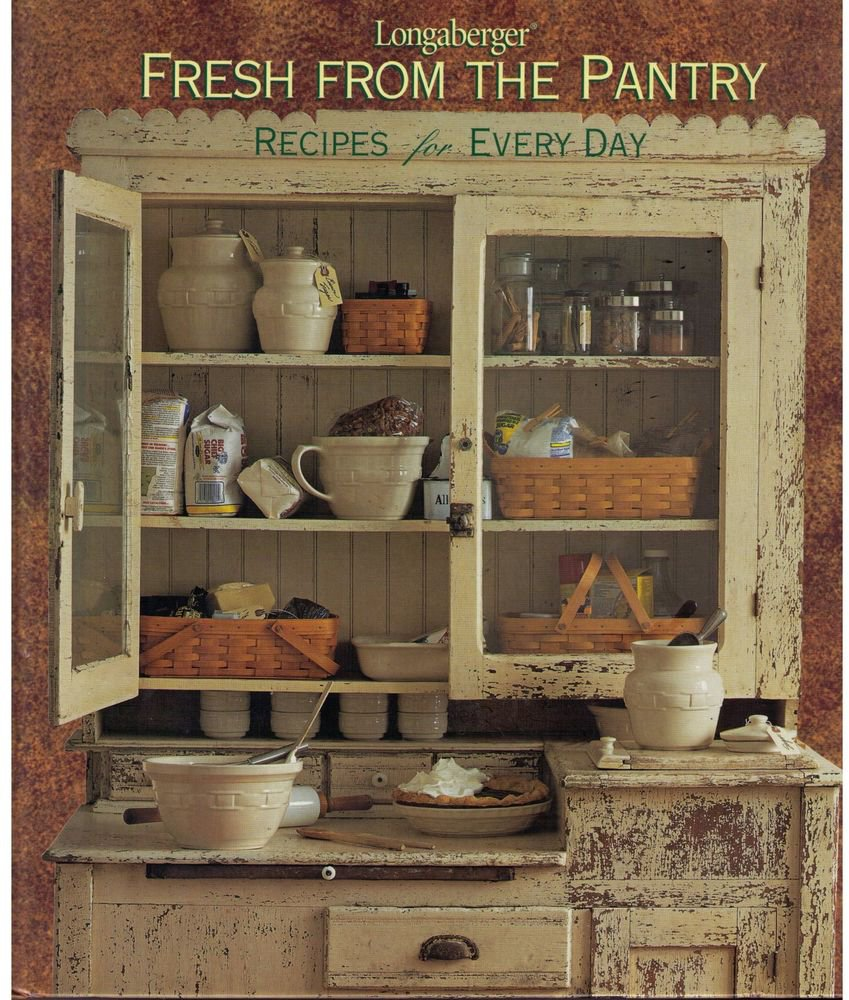 Fresh from the Pantry : Recipes for Every Day (2001, Hardcover)