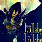 From Lullaby to Lullaby by Adele Geras Hardcover