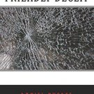 Friendly Deceit by Daniel Rhodes (2013, Paperback)