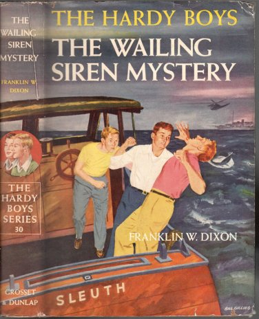 The Hardy Boys Mystery Stories #30: The Wailing Siren Mystery