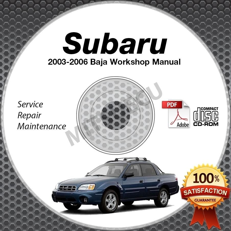 2003-2006 SUBARU BAJA (Base Sport Turbo) Service Manual CD Repair 2.5L + BONUS
