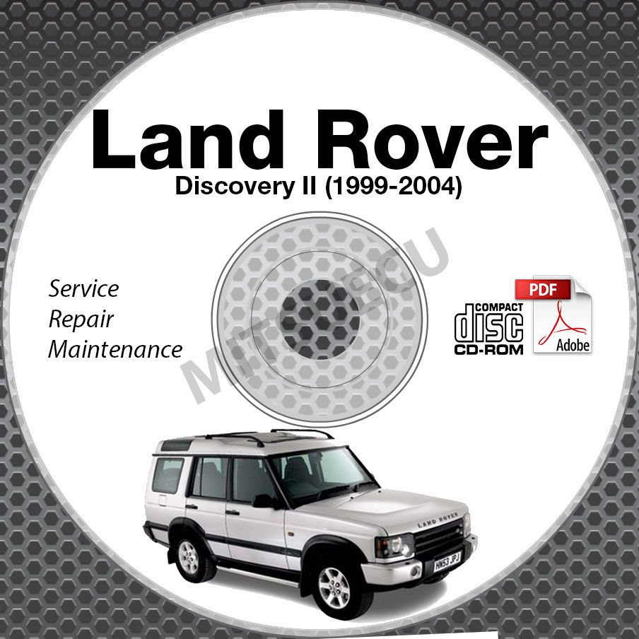 1999-2004 Land Rover DISCOVERY II Service Manual CD ROM