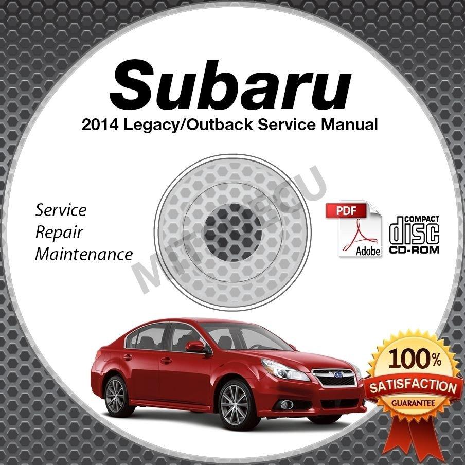 2014 Subaru LEGACY & OUTBACK Service Manual CD ROM 2.5L 3.6L repair shop