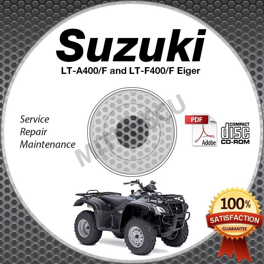 2002-2007 Suzuki LT-A400 & LT-F400 Service Manual CD Eiger 2003 2004 2005 2006