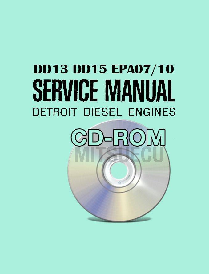 Detroit Diesel DD13 DD15 EPA07/10 Service Manual on CD workshop repair DD