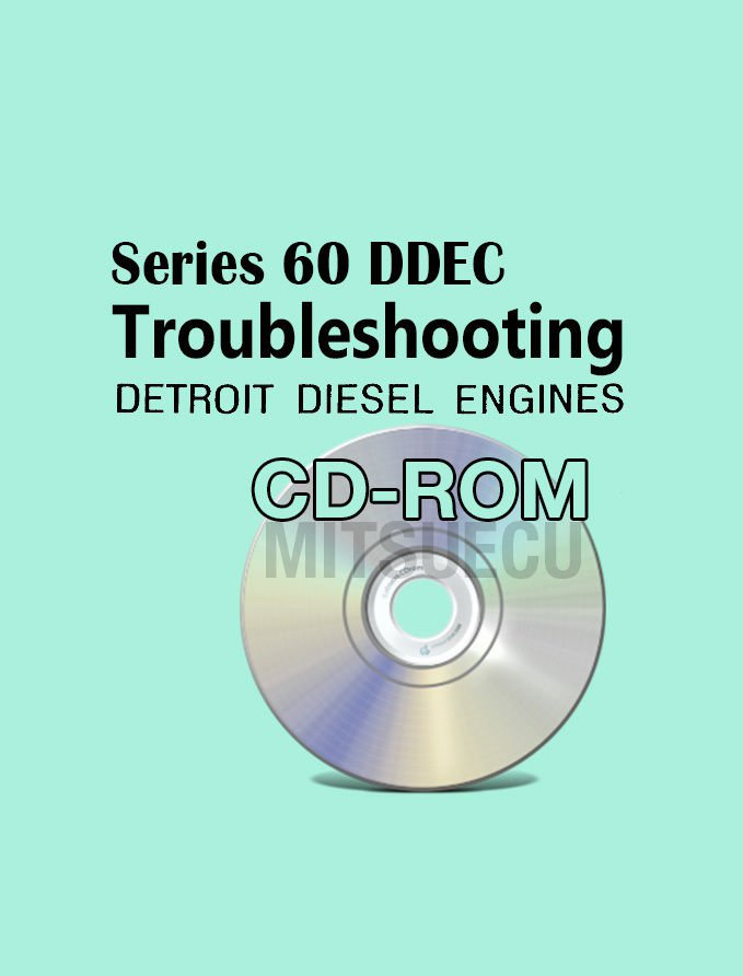 Detroit Diesel Series 60 Troubleshooting Manual CD DDEC Single ECM diagnostic