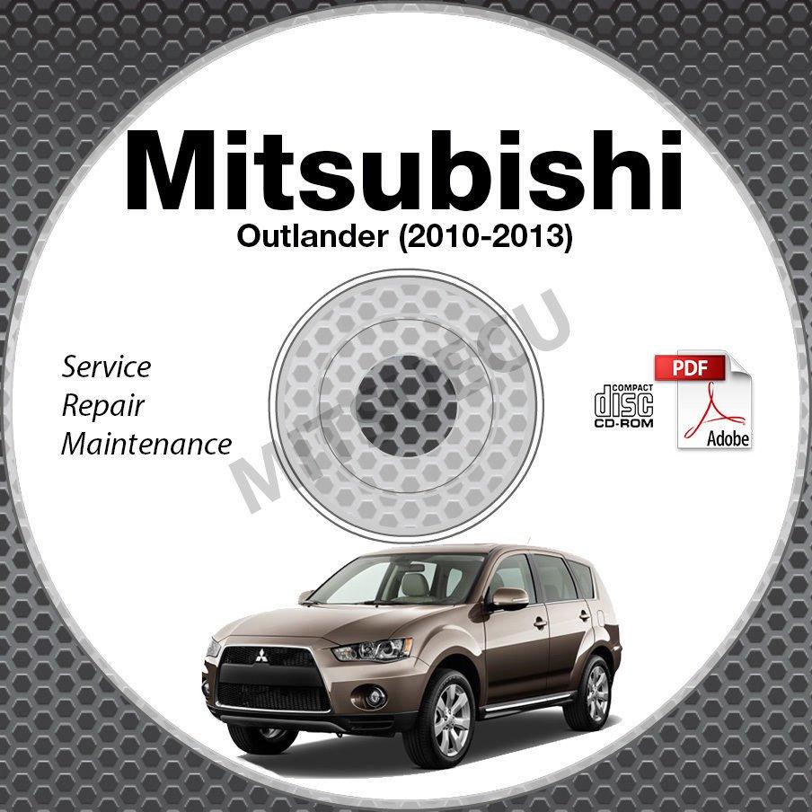 2010-2013 Mitsubishi Outlander Service Manual CD ROM repair workshop 2011 2012