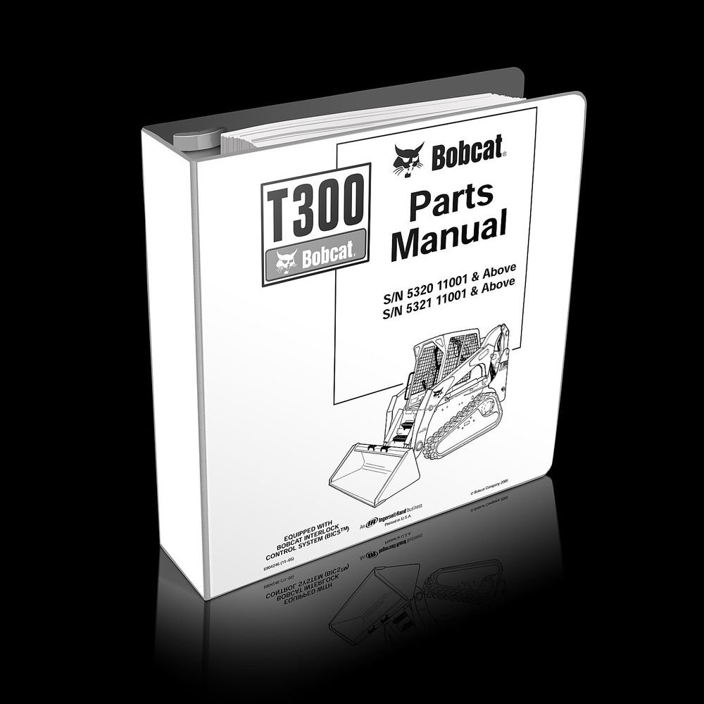 Bobcat T300 Compact Track Loader Parts Manual 6904246 S/N 532011001 and up