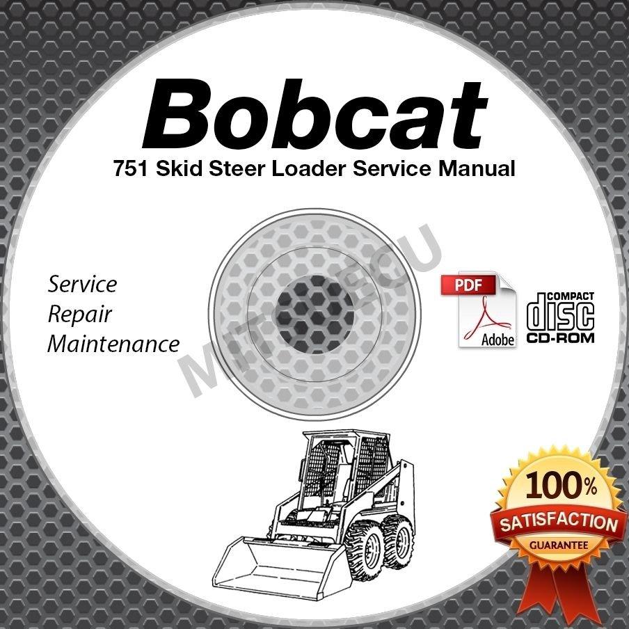 Bobcat 751 Skid Steer Loader Service Manual CD S/N 515620001+, 515730001+ repair