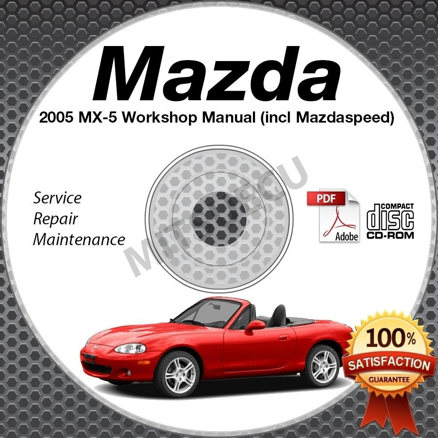 2005 Mazda Miata MX-5 + Mazdaspeed Service Manual CD Workshop Repair 1.8L NB NEW