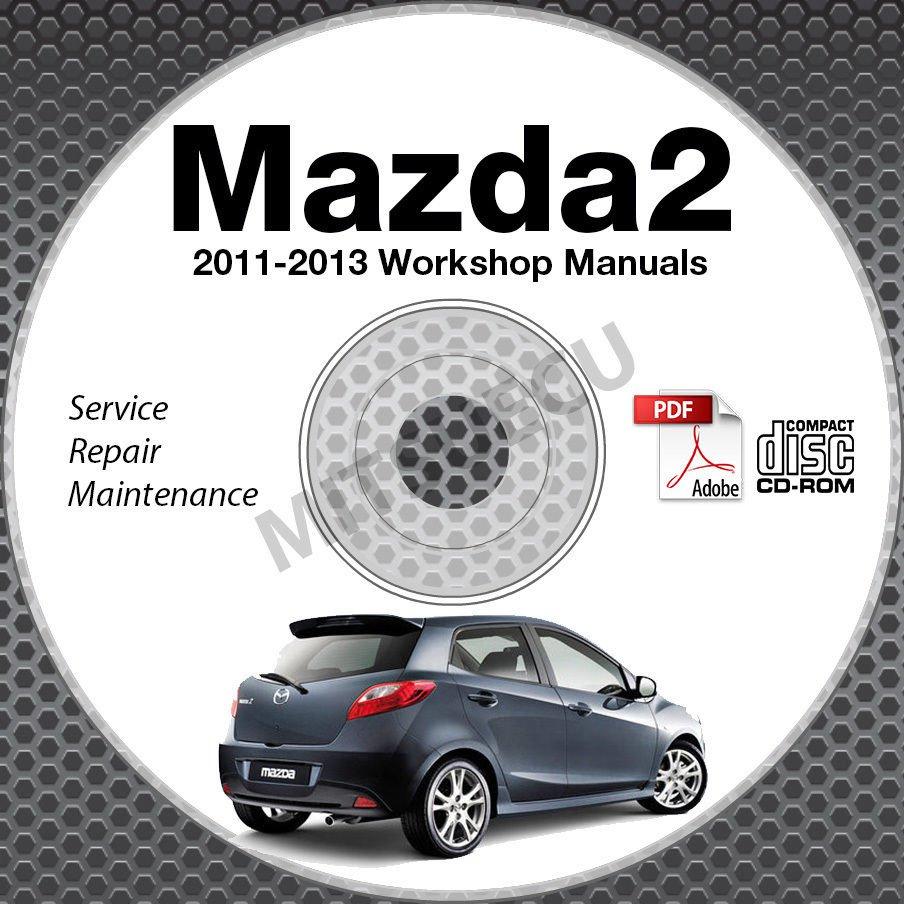 2011-2013 Mazda2 Service Manual Repair CD-ROM 2012 workshop