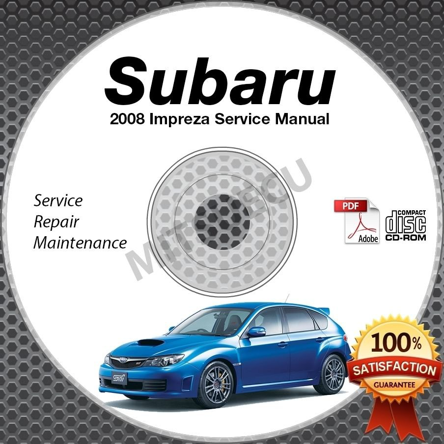 2008 SUBARU IMPREZA Sedan/Hatchback, 2.5i, WRX, STi Service Manual CD repair