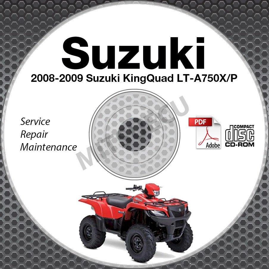 2008-2009 Suzuki LT-A750 KingQuad 750 Service Manual CD ATV Repair LTA750XP