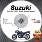 2006 Suzuki GSF1200 / GSX1200S BANDIT Service Manual CD ROM Repair shop