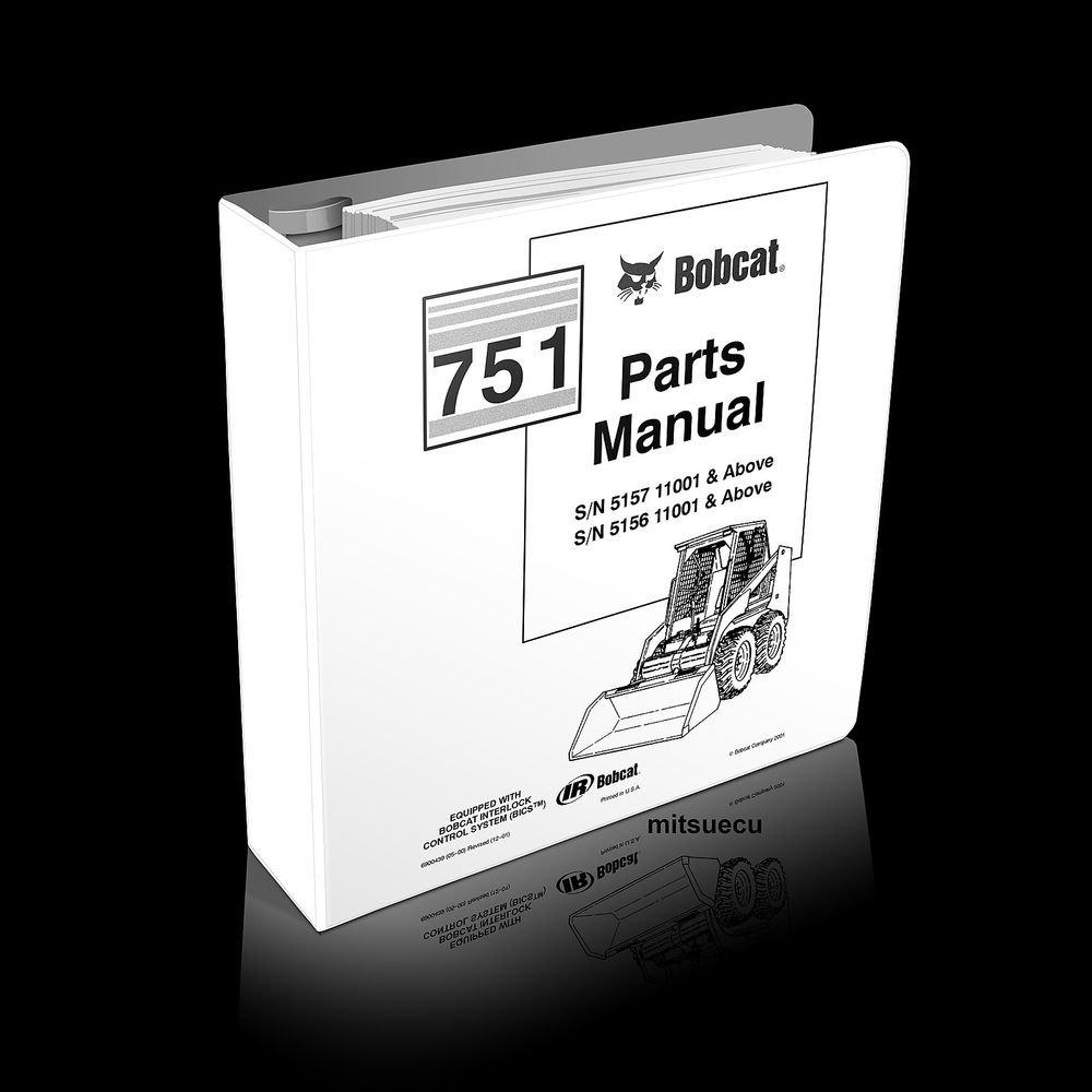 Bobcat 751 F Series Skid Steer Loader Parts Manual 6900439 (12-01) catalog new