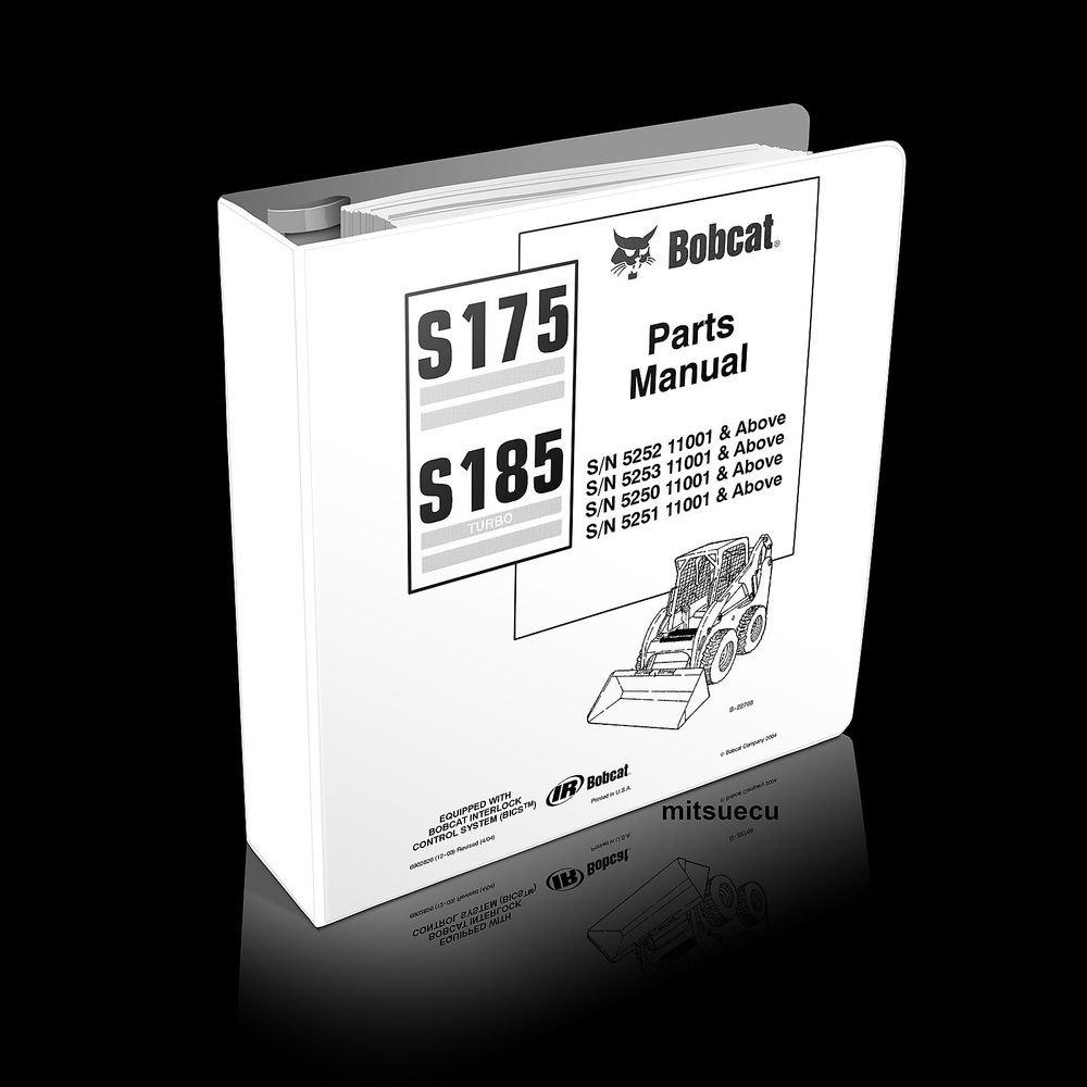 Bobcat S175 S185 Skid Steer Loader PARTS MANUAL 6902826 [SN 525x 11001 and up]