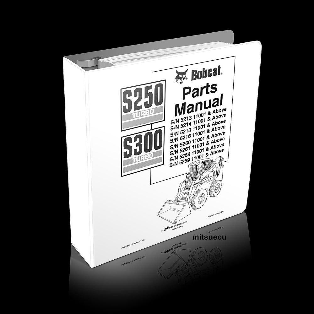 Bobcat S250 S300 Skid Steer Loader PARTS MANUAL 6902050 [SN 52xx 11001 and up]