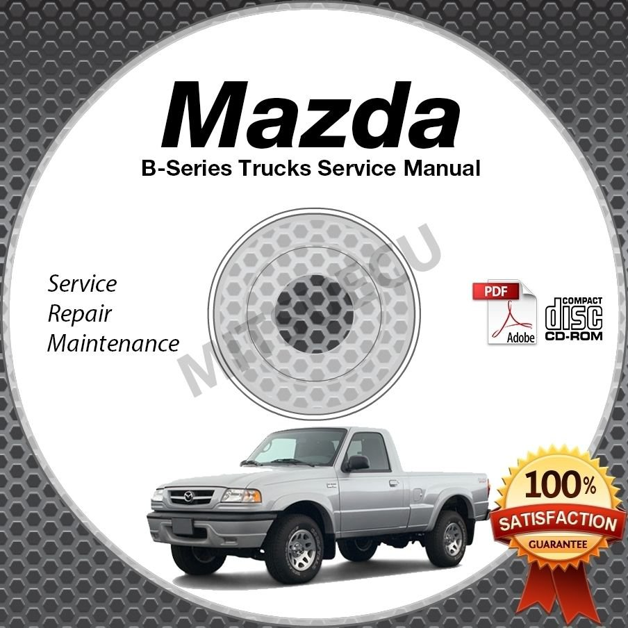 2010 Mazda B-Series Truck Service Manual CD ROM B2300 B4000 shop repair