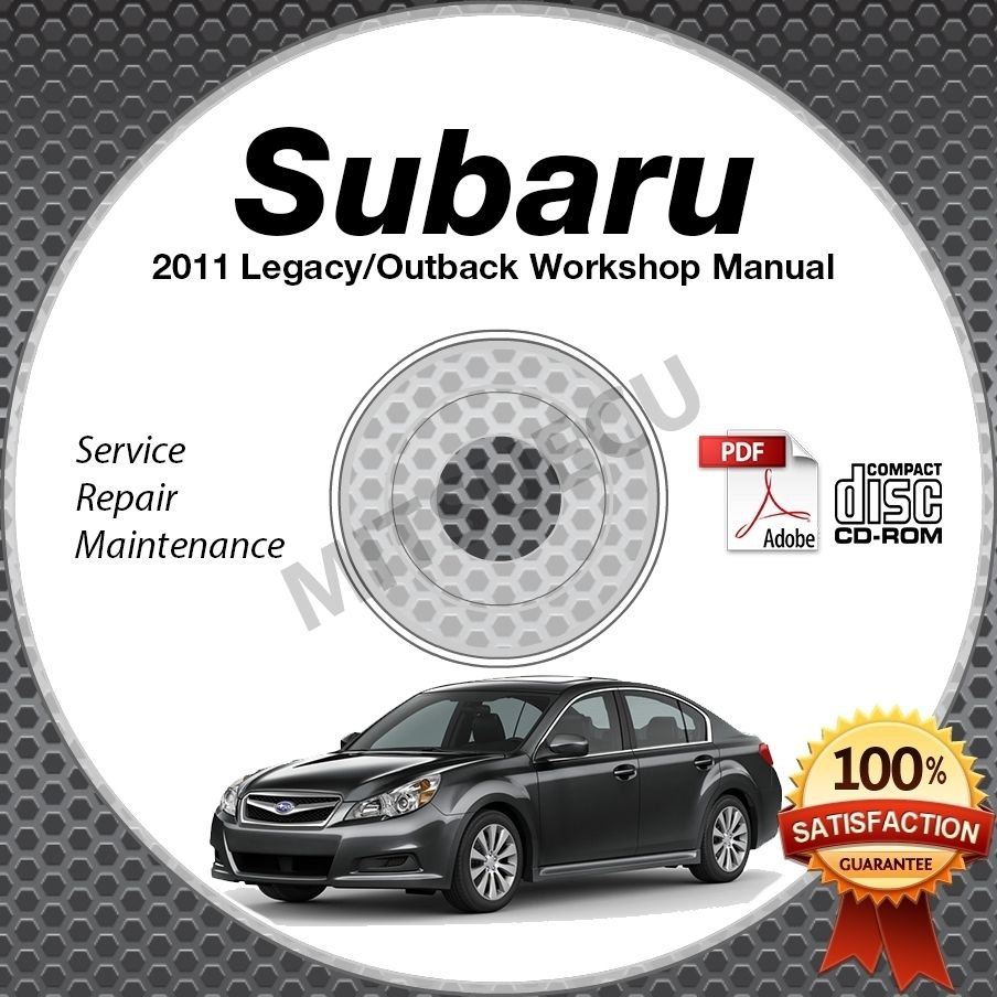 2011 SUBARU LEGACY & OUTBACK Service Manual CD ROM 2.5L 3.6L repair shop