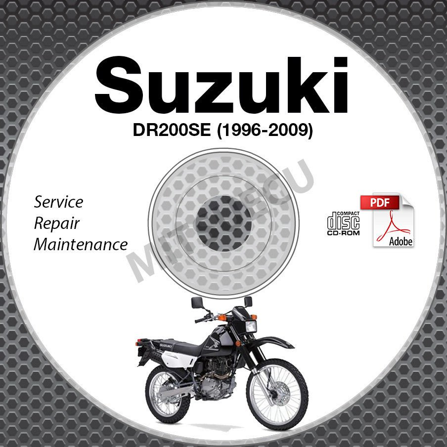 1996-2009 Suzuki DR200SE Service Manual CD ROM Repair 97 98 99 00 01 02 03 04 05