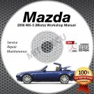 2006 Mazda Miata MX-5 Service Manual CD Workshop Repair 2.0L NC *NEW* High Def