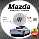 2003 Mazda Miata MX-5 Service Manual CD Workshop Repair 1.8L NB Hi-Def *NEW*