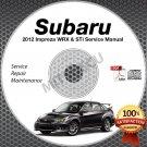 2012 SUBARU IMPREZA WRX & STi Service Manual CD Sedan + Hatchback repair shop