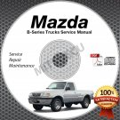 1999 Mazda B-Series Service Manual CD ROM workshop repair B2500 B3000 B4000 shop