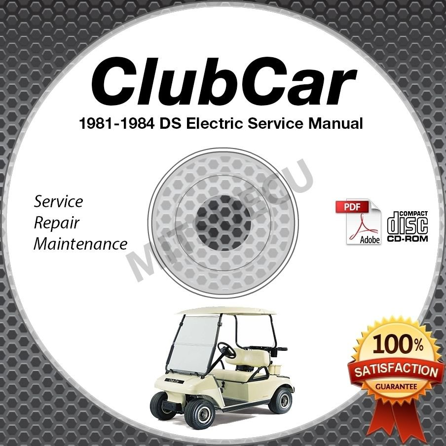 1981-1984 Club Car DS Golf Car Electric Service Manual CD ROM repair shop cart