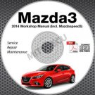 2014 Mazda3 / Mazdaspeed3 Service Manual CD workshop repair SkyActiv 2.0L 2.5L