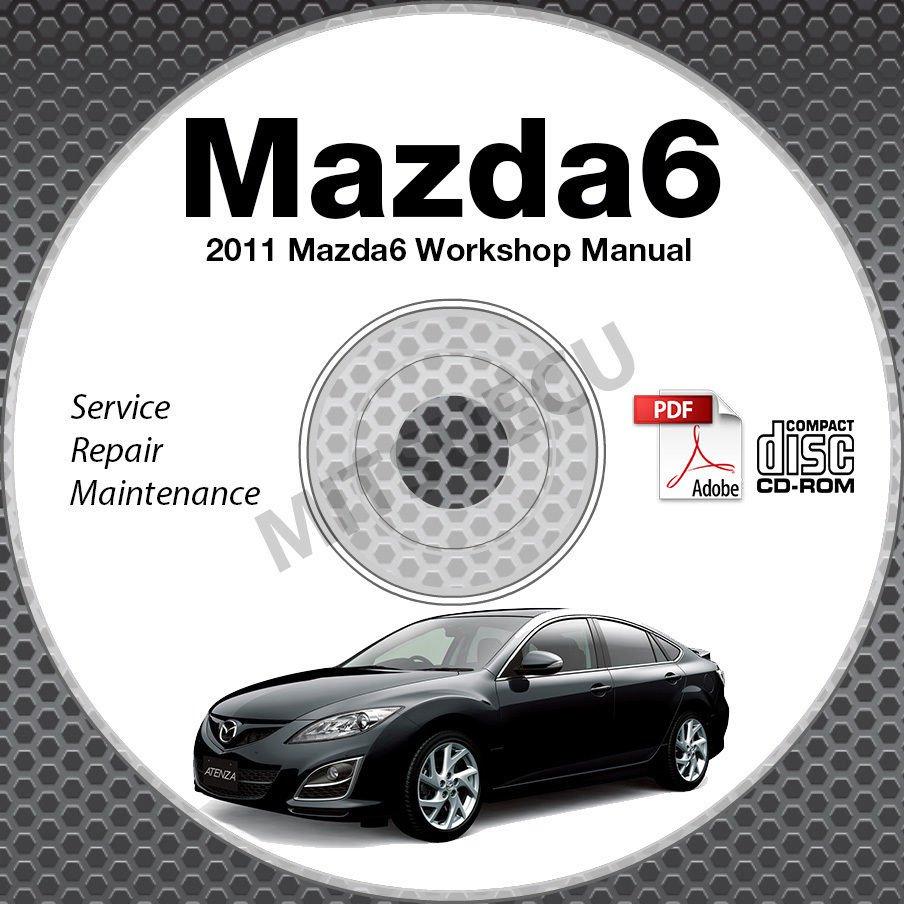 2011 Mazda6 Service Manual CD ROM workshop repair MZR 2.5L 3.7L NEW!